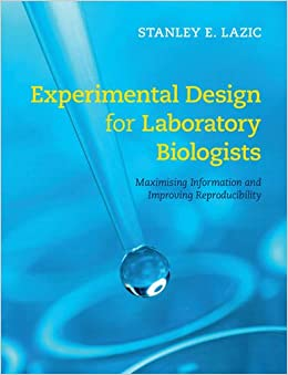 Book Experimental Design for Laboratory Biologists: Maximising Information and Improving Reproducibility