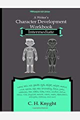 Character Development Workbook: Intermediate Paperback