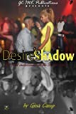 Desire's Shadow, Gina Camp, 0991305302