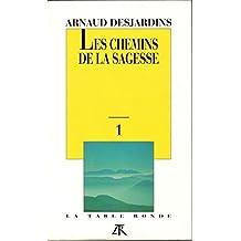 LES CHEMINS DE LA SAGESSE T1 P