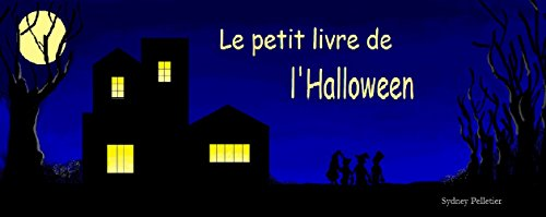 Le petit livre de l'Halloween (French Edition) for $<!---->