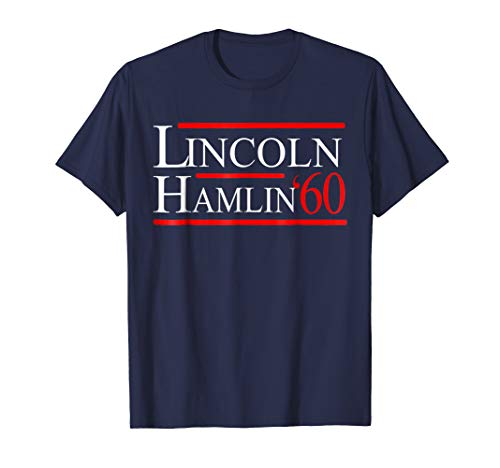 Lincoln Hamlin 60 Campaign T-Shirt. Republican Democrat