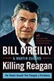 img - for Bill O'Reilly: Killing Reagan : The Violent Assault That Changed a Presidency (Large Print Hardcover); 2015 Edition book / textbook / text book