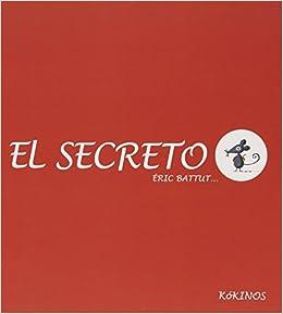 El Secreto por Eric Battut epub