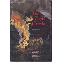 The Troll Circle (Modern Scandinavian Literature in Translation) by Sigurd Hoel (1992-02-01)