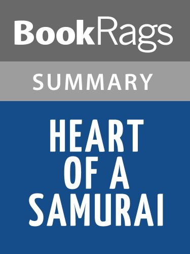 Summary & Study Guide Heart of a Samurai by Margi Preus (Heart Of A Samurai By Margi Preus)