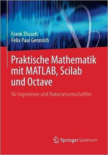Buy Praktische Mathematik Mit Matlab, Scilab Und Octave: Für