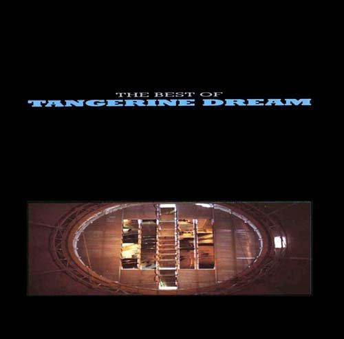 The Best of Tangerine Dream (The Best Of Tangerine Dream)