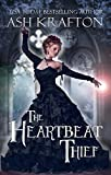 The Heartbeat Thief: A Victorian Historical Fantasy