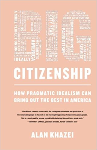 Electronics ebook téléchargement gratuit pdf Big Citizenship: How Pragmatic Idealism Can Bring Out the Best in America in French iBook B00B1KZS00