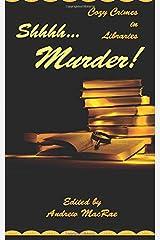 Shhhh... Murder! Paperback