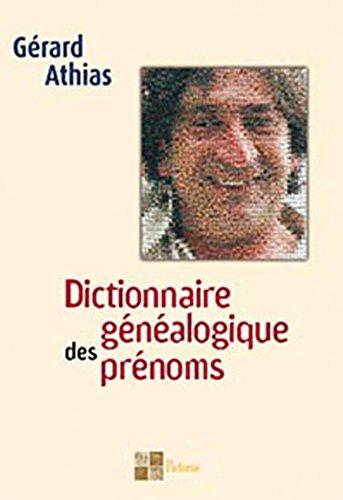 Dictionnaire généalogique des prénoms