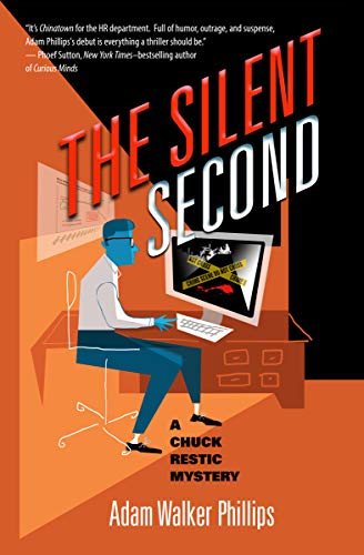 The Silent Second (The Chuck Restic Mysteries Book 1)