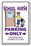 SignMission School Nurse Novelty Sign | Indoor/Outdoor | Funny Home Décor for Garages, Living Rooms, Bedroom, Offices Rn Gift LPN Health Elementary Middle Sign Wall Plaque Decoration