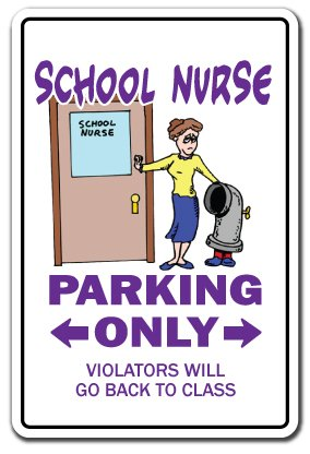 SignMission School Nurse Novelty Sign | Indoor/Outdoor | Funny Home Décor for Garages, Living Rooms, Bedroom, Offices Rn Gift LPN Health Elementary Middle Sign Wall Plaque -