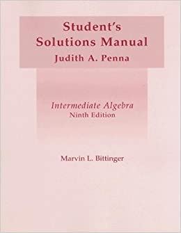 Intermediate Algebra: Student's Solutions Manual by Marvin L Bittinger (2002-12-01)