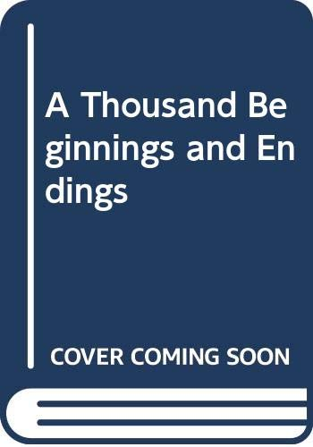 Buy A Thousand Beginnings and Endings Book Online at Low