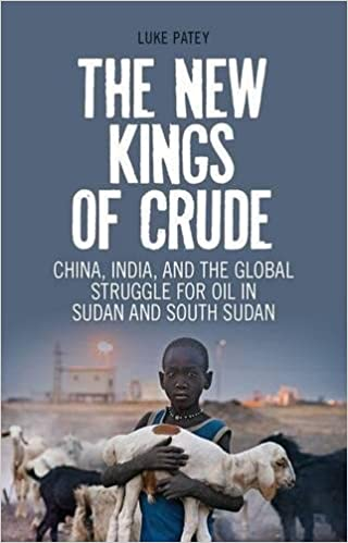 Amazon the new kings of crude china india and the global amazon the new kings of crude china india and the global struggle for oil in sudan and south sudan 9781849042949 luke patey books fandeluxe Gallery