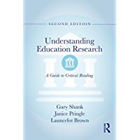 Understanding Education Research: A Guide to Critical Reading (English Edition)