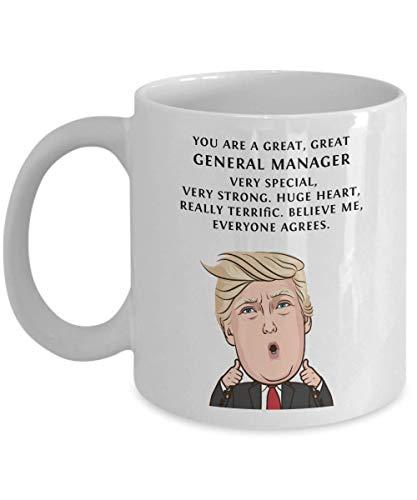 Funny General manager Donald Trump Coffee Mug - President Novelty Christmas Gift Idea for Men Women