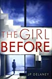 Image of The Girl Before: A Novel