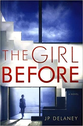 The Girl Before by J. P. Delaney