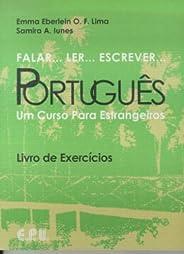 Falar... Ler... Escrever... Português: Um Curso Para Estrangeiros - Livro de Exercícios