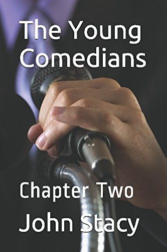 The Young Comedians: Chapter Two PDF