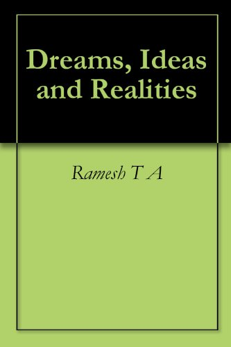 Dreams, Ideas and Realities Pdf