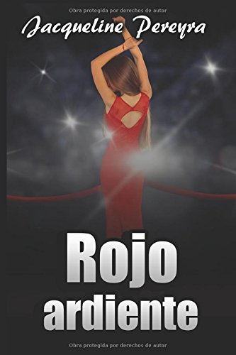 Rojo ardiente (Olivia) por Jacqueline Pereyra