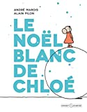 """Afficher """"Le Noël blanc de Chloé"""""""