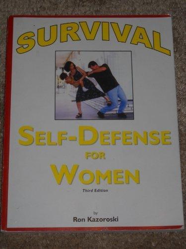 Survival: Self-Defense for Women
