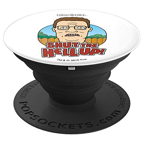 King of the Hill Shut the Hell Up - PopSockets Grip and Stand for Phones and Tablets ()
