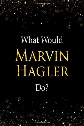 What Would Marvin Hagler Do?: Marvin Hagler Designer Notebook pdf