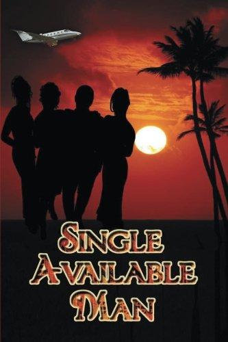 - Single Available Man