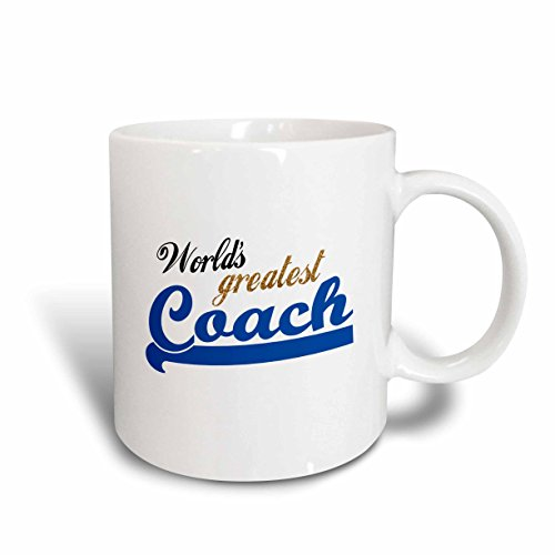 3dRose InspirationzStore Typography - Worlds Greatest Coach - Best sports instructor - for physical education teachers and other coaches - 11oz Mug (mug_151291_1)