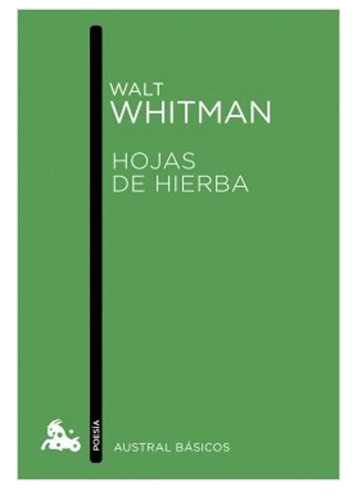 Walt Whitman - Hojas de Hierba 1855 por Walt Whitman