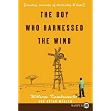The Boy Who Harnessed the Wind LP: Creating Currents of Electricity and Hope by William Kamkwamba (2009-10-13)