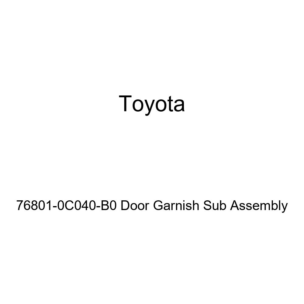 Genuine Toyota 76801-0C040-B0 Door Garnish Sub Assembly
