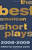 Best American Short Plays 2008-2009, , 1557837600