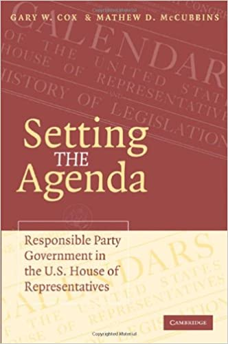 Setting the Agenda: Responsible Party Government in the U.S. ...