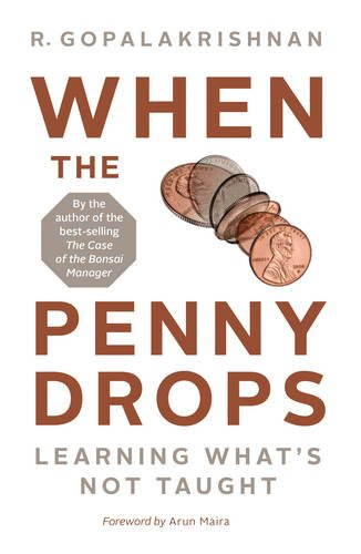 Download When the Penny Drops: Learning What's Not Taught ebook
