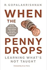 When the Penny Drops: Learning What's Not Taught Paperback