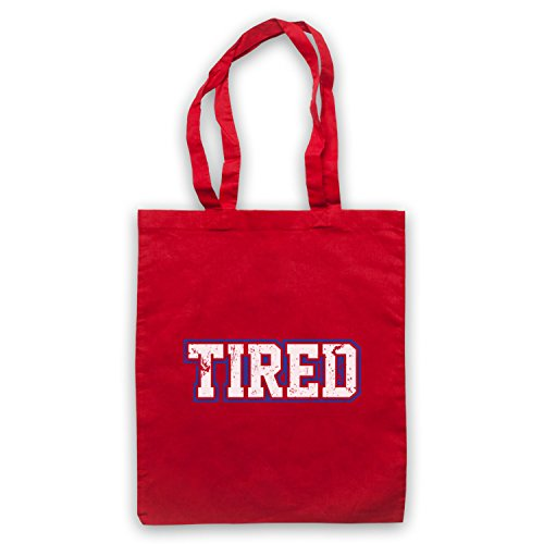 con borsa Red divertente Slogan Tired scritta qFwxA8xB