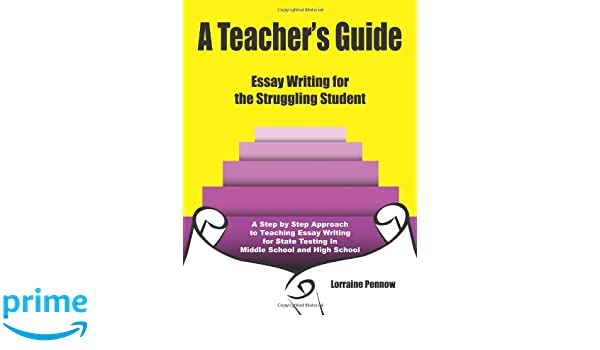 a teachers guide essay writing for the struggling student  a teachers guide essay writing for the struggling student lorraine  pennow  amazoncom books