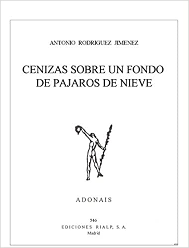 Cenizas sobre un fondo de pájaros de nieve Poesía. Adonais: Amazon ...