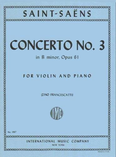 Saint-Saens, Camille - Concerto No  3 in b minor Op  61  For Violin and  Piano  by International