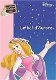Ma Princesse préférée, Tome 11 : Le bal d'Aurore