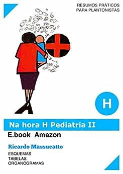 Amazon ebooks grtis amazon volume ampliado lo livro na hora h pediatria para pediatras e clnicos com 600 esquemas de urgncia e temas de pediatria fandeluxe Image collections