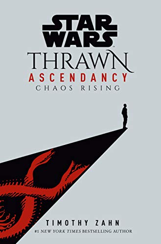 Book Cover: Thrawn: The Ascendancy Trilogy #1